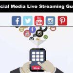 Social Media Live Streaming Guide