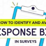 Avoid Response Bias in Surveys