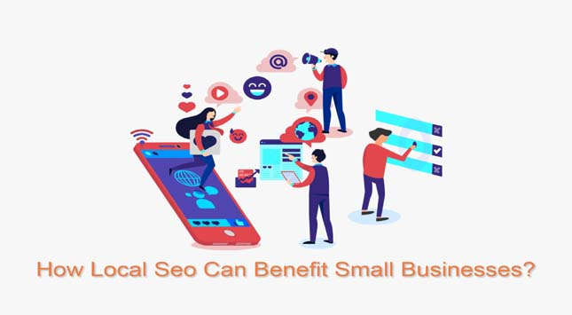 How Local SEO Can Benefit Small Businesses?